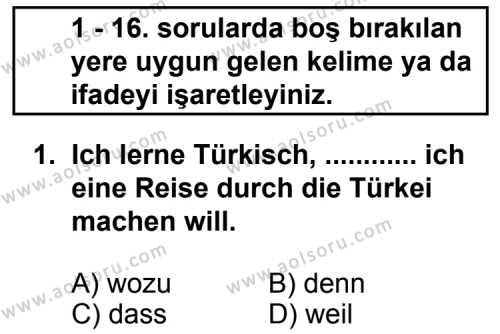 Almanca 2 Dersi 2011 - 2012 Yılı Ek Sınav Soruları 1. Soru