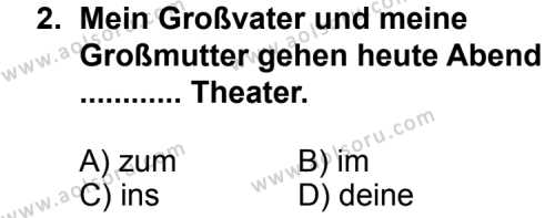 Almanca 2 Dersi 2011 - 2012 Yılı Ek Sınav Soruları 2. Soru