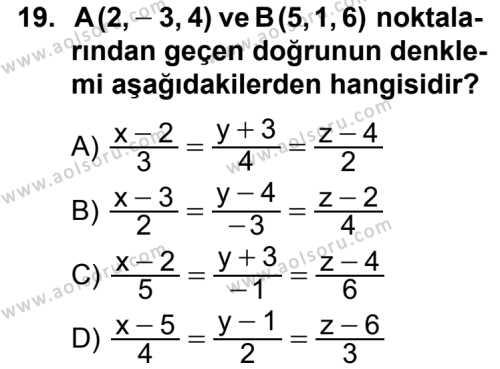 Analitik Geometri 2 Dersi 2012-2013 Yılı 1. Dönem Sınavı 19. Soru