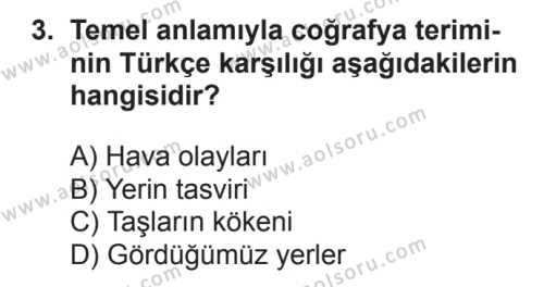 Coğrafya 1 Dersi 2017 - 2018 Yılı 3. Dönem Sınavı 3. Soru