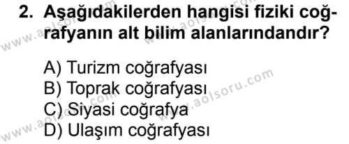 Coğrafya 1 Dersi 2017 - 2018 Yılı Ek Sınavı 2. Soru