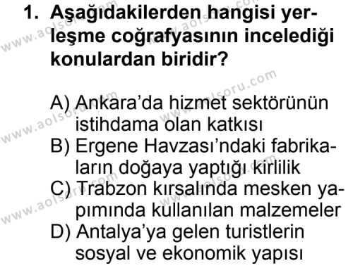Coğrafya 2 Dersi 2013 - 2014 Yılı 1. Dönem Sınav Soruları 1. Soru