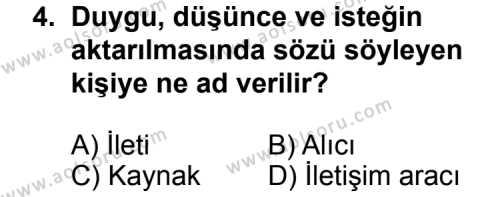 Dil ve Anlatım 1 Dersi 2011 - 2012 Yılı Ek Sınav Soruları 4. Soru