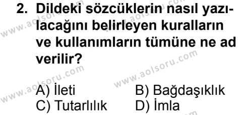 Dil ve Anlatım 3 Dersi 2012-2013 Yılı 1. Dönem Sınavı 2. Soru