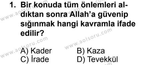 Din Kültürü ve Ahlak Bilgisi 3 Dersi 2011 - 2012 Yılı 2. Dönem Sınav Soruları 1. Soru