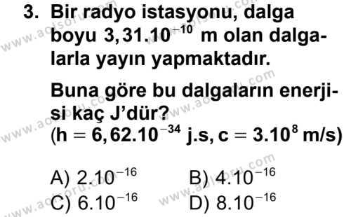 Fizik 4 Dersi 2013 - 2014 Yılı 3. Dönem Sınavı 3. Soru