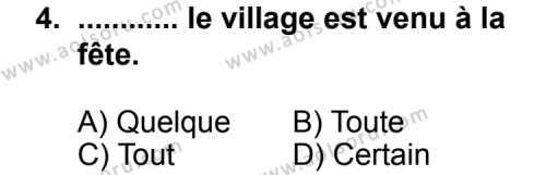 Fransızca 1 Dersi 2011 - 2012 Yılı Ek Sınav Soruları 4. Soru