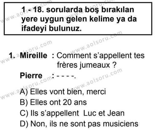 Fransızca 1 Dersi 2019 - 2020 Yılı 2. Dönem Sınav Soruları 1. Soru