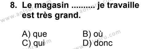Fransızca 2 Dersi 2011-2012 Yılı 1. Dönem Sınavı 8. Soru
