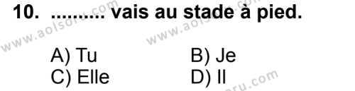Fransızca 2 Dersi 2011-2012 Yılı 1. Dönem Sınavı 10. Soru