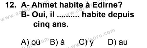 Fransızca 2 Dersi 2011-2012 Yılı 1. Dönem Sınavı 12. Soru