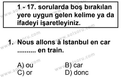 Fransızca 2 Dersi 2011 - 2012 Yılı Ek Sınav Soruları 1. Soru