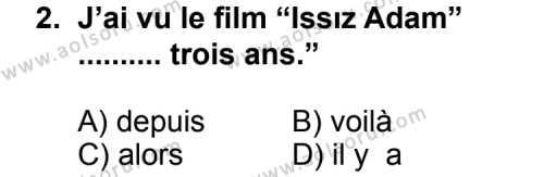 Fransızca 2 Dersi 2011 - 2012 Yılı Ek Sınav Soruları 2. Soru