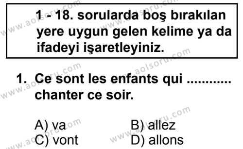 Fransızca 2 Dersi 2013 - 2014 Yılı 3. Dönem Sınav Soruları 1. Soru