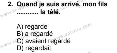 Fransızca 2 Dersi 2013 - 2014 Yılı 3. Dönem Sınav Soruları 2. Soru