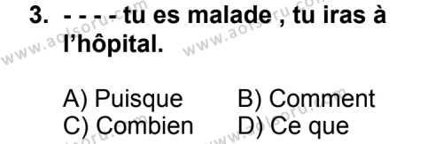 Fransızca 2 Dersi 2014 - 2015 Yılı Ek Sınav Soruları 3. Soru