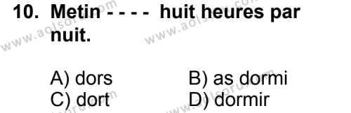 Fransızca 2 Dersi 2015-2016 Yılı 1. Dönem Sınavı 10. Soru