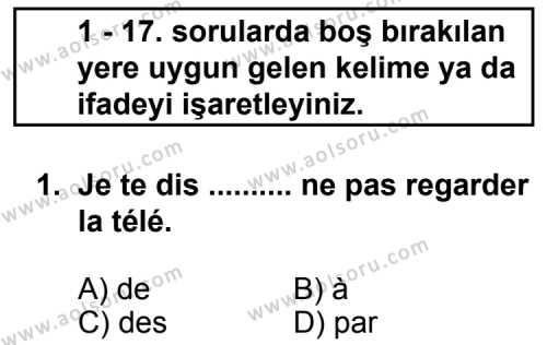 Fransızca 3 Dersi 2011 - 2012 Yılı Ek Sınav Soruları 1. Soru