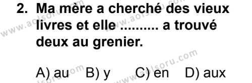 Fransızca 3 Dersi 2011 - 2012 Yılı Ek Sınav Soruları 2. Soru