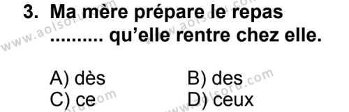 Fransızca 3 Dersi 2011 - 2012 Yılı Ek Sınav Soruları 3. Soru