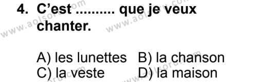 Fransızca 3 Dersi 2011 - 2012 Yılı Ek Sınav Soruları 4. Soru