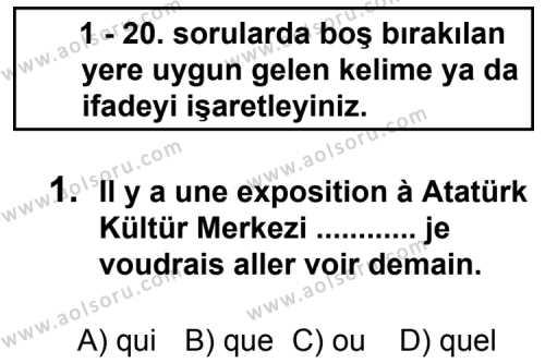 Fransızca 3 Dersi 2013 - 2014 Yılı 3. Dönem Sınav Soruları 1. Soru