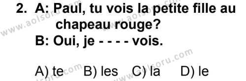 Fransızca 3 Dersi 2014 - 2015 Yılı Ek Sınav Soruları 2. Soru