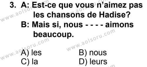 Fransızca 3 Dersi 2014 - 2015 Yılı Ek Sınav Soruları 3. Soru