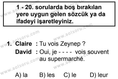 Fransızca 3 Dersi 2019 - 2020 Yılı 2. Dönem Sınav Soruları 1. Soru