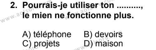 Fransızca 4 Dersi 2011 - 2012 Yılı Ek Sınav Soruları 2. Soru