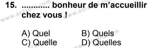 Fransızca 4 Dersi 2013-2014 Yılı 1. Dönem Sınavı 15. Soru