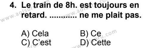 Fransızca 4 Dersi 2013 - 2014 Yılı 3. Dönem Sınav Soruları 4. Soru