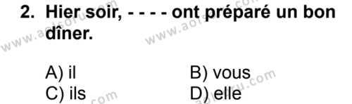 Fransızca 4 Dersi 2018 - 2019 Yılı Ek Sınav Soruları 2. Soru