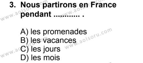 Fransızca 5 Dersi 2011 - 2012 Yılı Ek Sınav Soruları 3. Soru