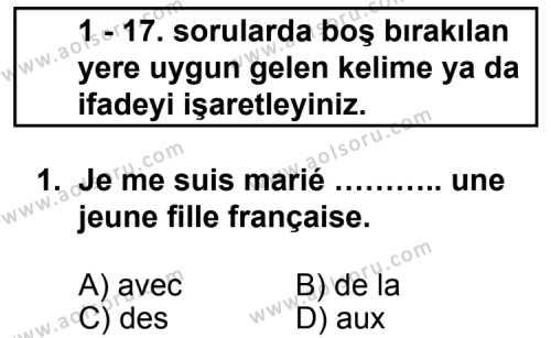 Fransızca 6 Dersi 2011 - 2012 Yılı Ek Sınav Soruları 1. Soru