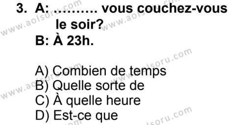 Fransızca 6 Dersi 2011 - 2012 Yılı Ek Sınav Soruları 3. Soru