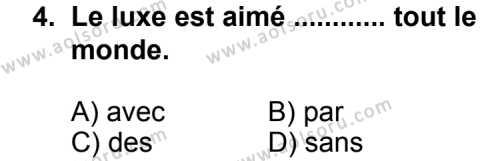 Fransızca 6 Dersi 2013 - 2014 Yılı 3. Dönem Sınav Soruları 4. Soru