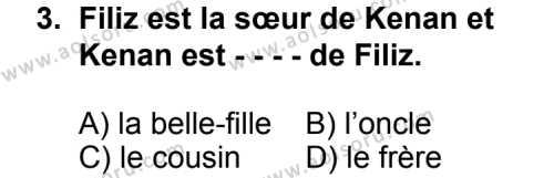 Fransızca 6 Dersi 2014 - 2015 Yılı Ek Sınav Soruları 3. Soru
