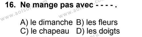 Fransızca 6 Dersi 2015-2016 Yılı 1. Dönem Sınavı 16. Soru