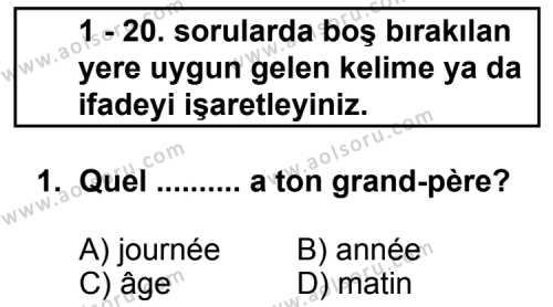 Fransızca 7 Dersi 2011 - 2012 Yılı Ek Sınav Soruları 1. Soru