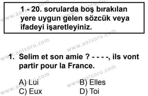 Fransızca 7 Dersi 2018 - 2019 Yılı Ek Sınav Soruları 1. Soru