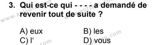 Fransızca 7 Dersi 2018 - 2019 Yılı Ek Sınav Soruları 3. Soru