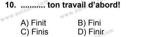 Fransızca 8 Dersi 2011-2012 Yılı 1. Dönem Sınavı 10. Soru
