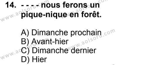 Fransızca 8 Dersi 2015-2016 Yılı 1. Dönem Sınavı 14. Soru