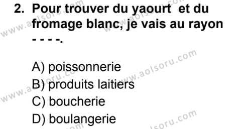Fransızca 8 Dersi 2019 - 2020 Yılı 2. Dönem Sınav Soruları 2. Soru