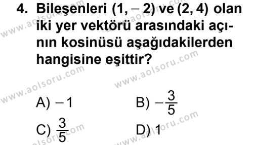 Geometri 1 Dersi 2012-2013 Yılı 1. Dönem Sınavı 4. Soru