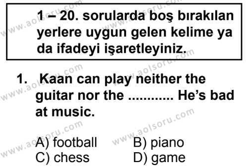 İngilizce 3 Dersi 2012 - 2013 Yılı Ek Sınav Soruları 1. Soru