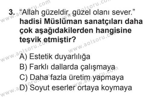 İslam Kültür ve Medeniyeti 2 Dersi 2017 - 2018 Yılı 3. Dönem Sınavı 3. Soru