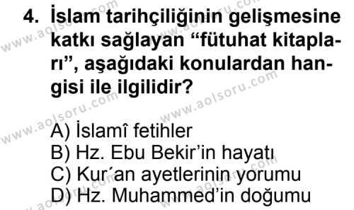 İslam Tarihi 1 Dersi 2011 - 2012 Yılı Ek Sınav Soruları 4. Soru