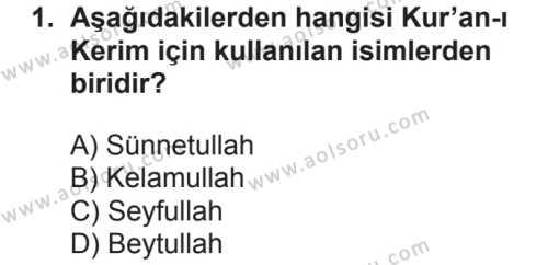 Kelam 1 Dersi 2018 - 2019 Yılı 2. Dönem Sınavı 1. Soru